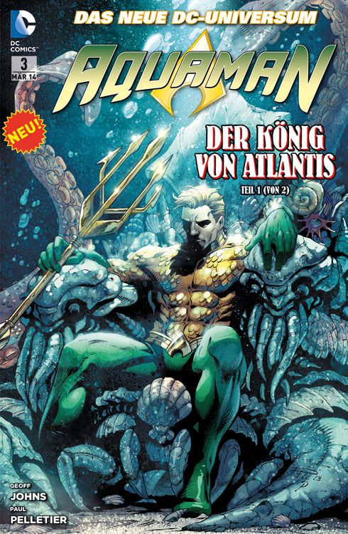 Comicreview: Aquaman Band 3 – Der König von Atlantis