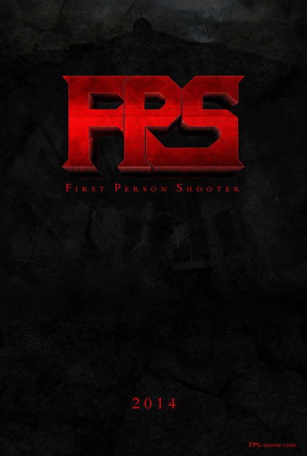 fps poster1 First Person Shooter   The Movie!