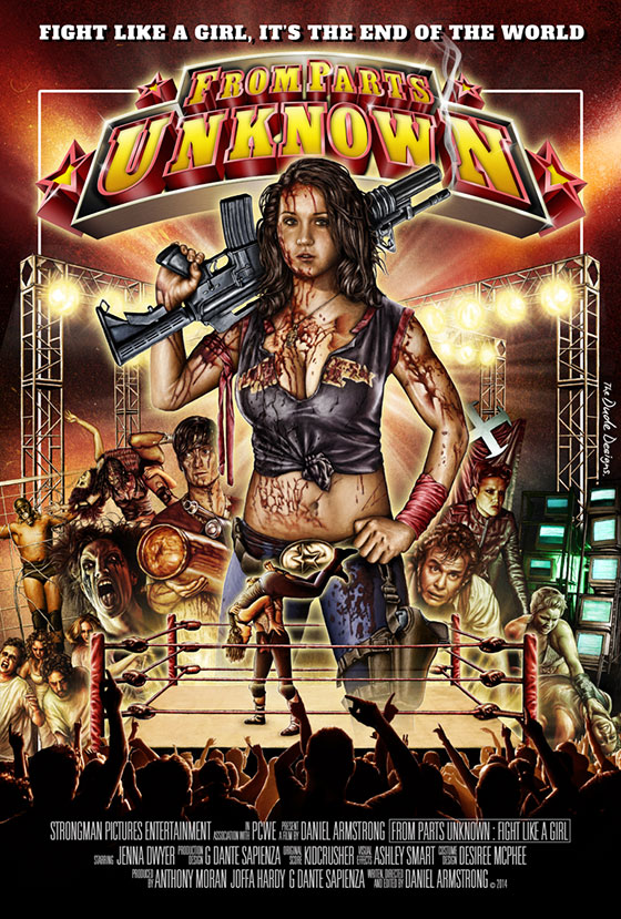 FPU Tom Hodge Poster1 From Parts Unknown: Fight Like A Girl   Mädchen, Wrestling und Zombies