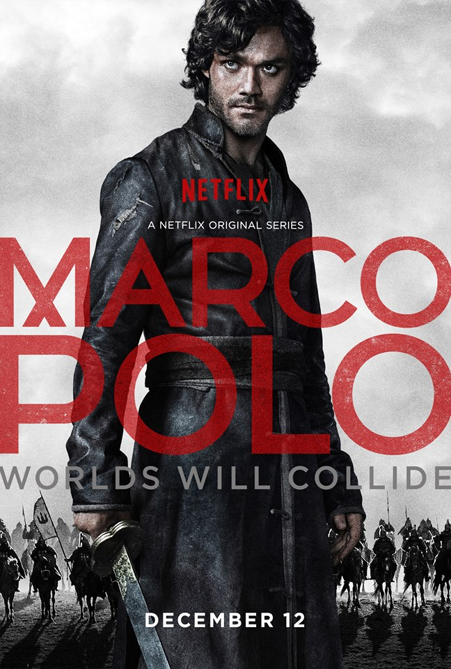 trailer and poster for netflixs epic series marco polo Der Trailer zur Netflix Serie Marco Polo