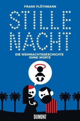"""Comicreview: """"Stille Nacht – die Weihnachtsgeschichte ohne Worte"""" von Frank Flöthmann (mit Gewinnspiel!)"""