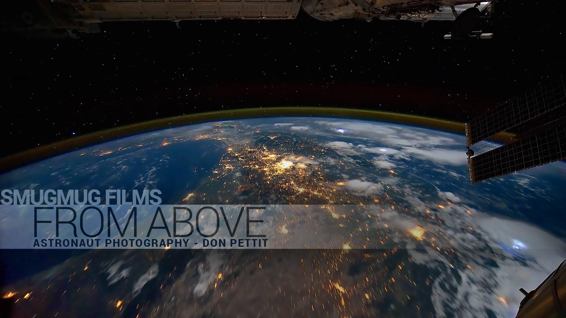 """""""From Above"""" ist ein Kurzfilm über Fotografie im Weltraum"""