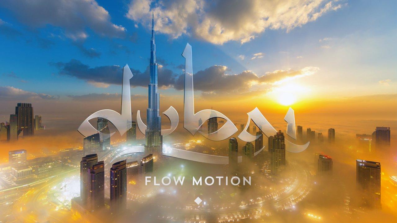 Dubai in Flow Motion
