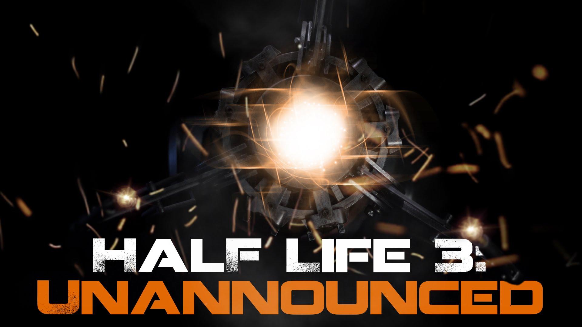 """""""Half Life 3: Unannounced"""""""