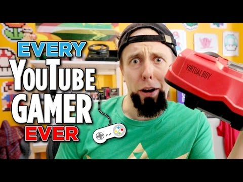 Every Youtube Gamer ever