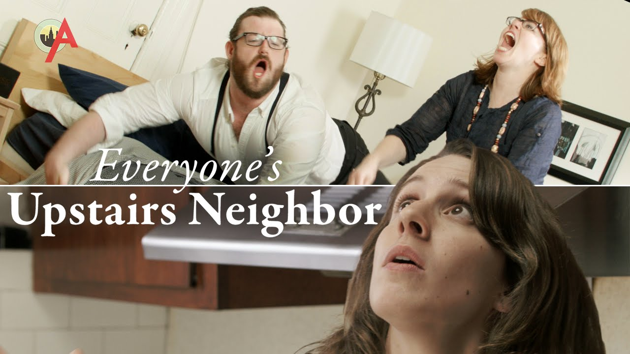 """Everyone's Upstairs Neighbors"" – Den Lärm machen die da oben doch extra!"