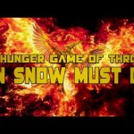 """The Hunger Game of Thrones: Jon Snow Must Die"""