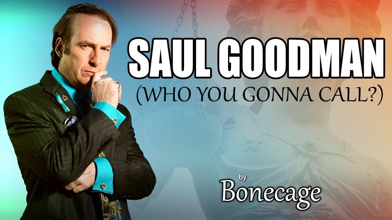 Who you gonna call? SAUL GOODMAN!