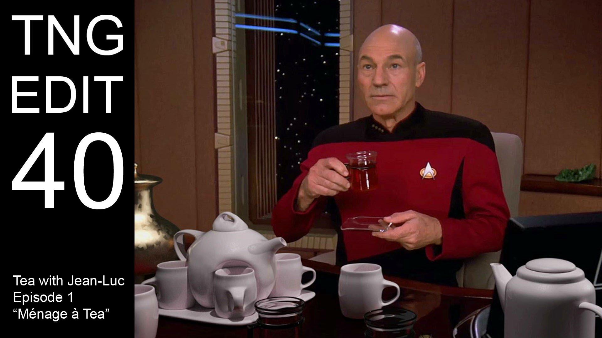 Tea with Jean-Luc