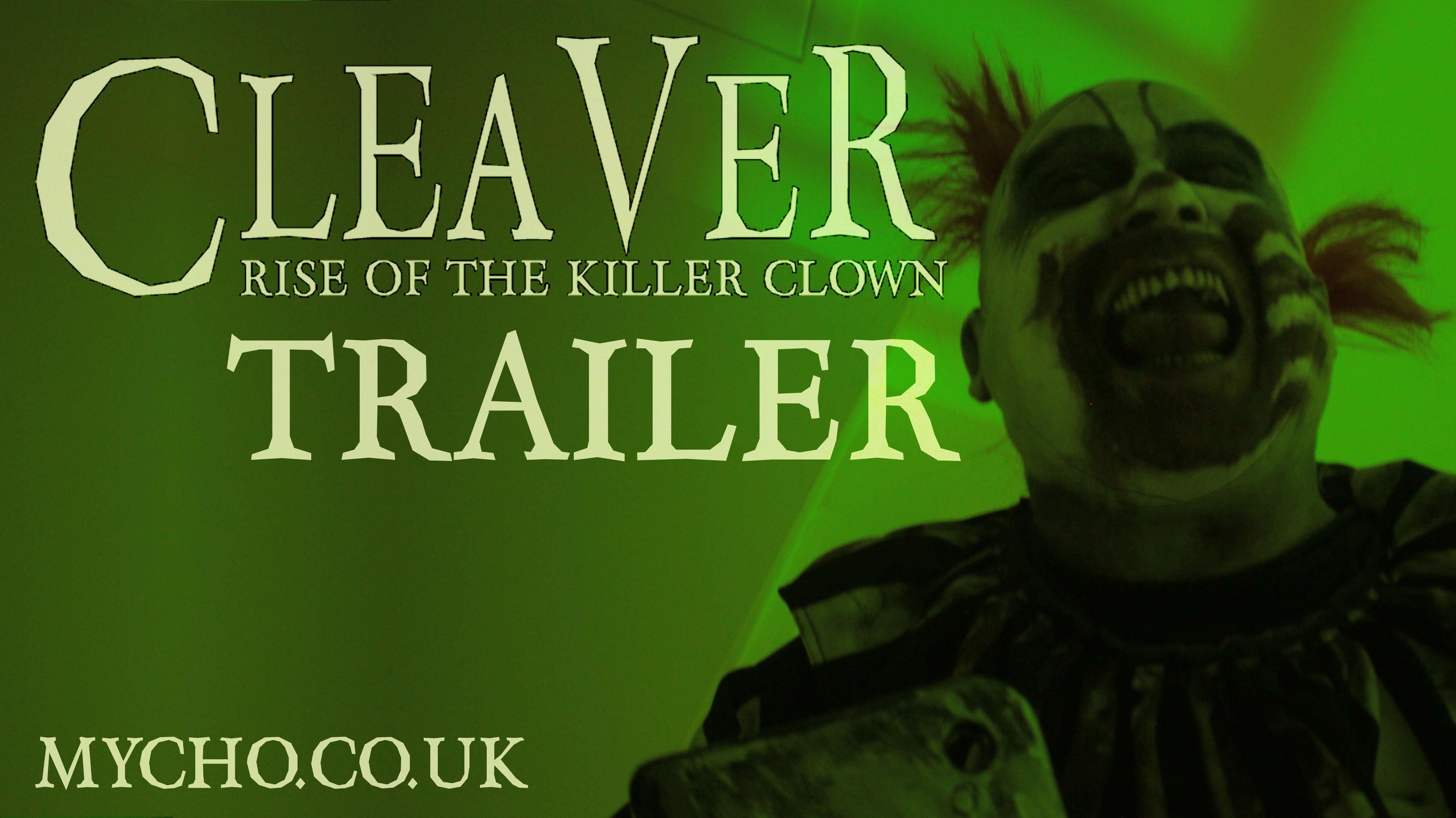 "Der Trailer zum Film ""Cleaver: Rise of the Killer Clown"" zeigt uns… halt… furchtbare Clowns"