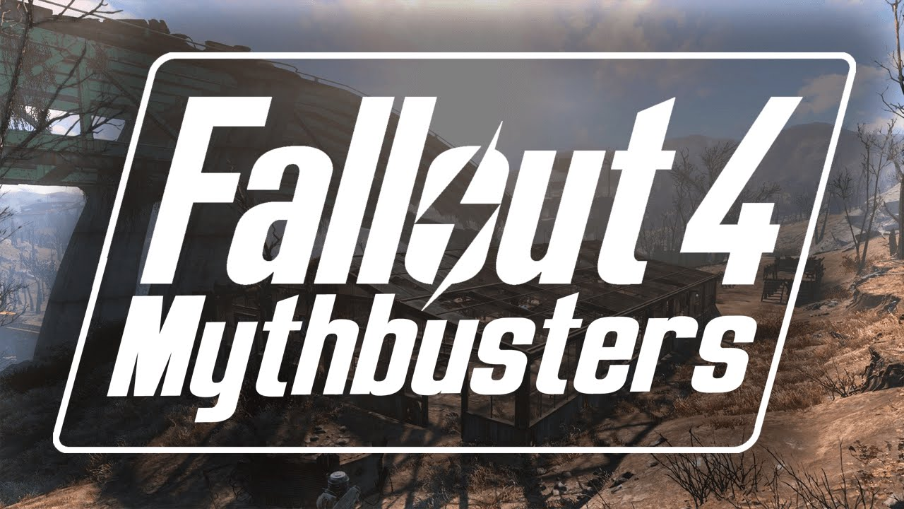 """""""Fallout 4"""": Mythbusters Episode 2"""
