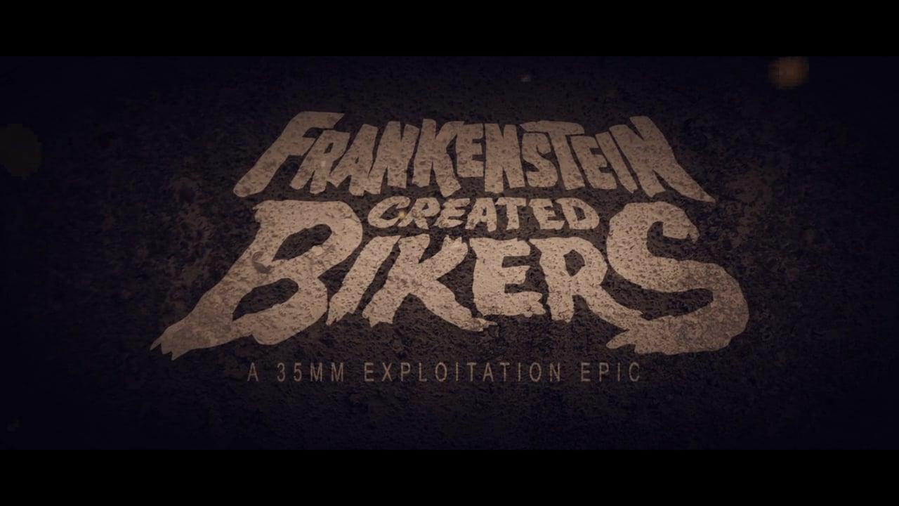 """""""Frankenstein Created Bikers"""" hat nicht nur einen tollen Titel, sondern auch einen tollen Trailer (NSFW – BOOBS)"""