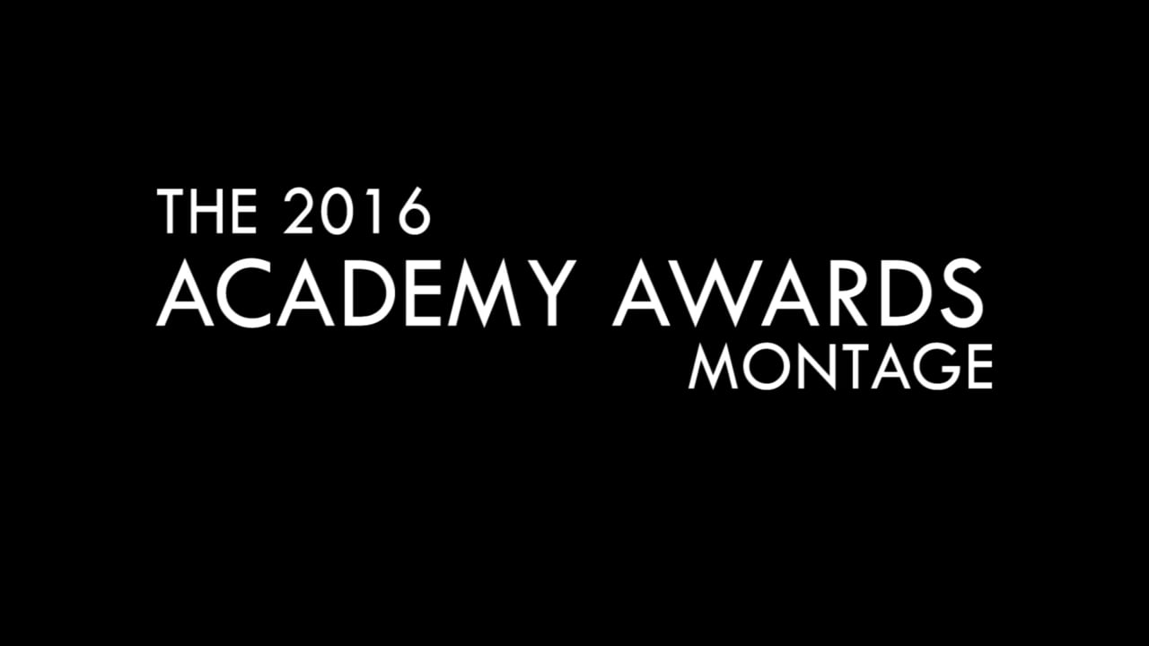 The 2016 Academy Awards Montage