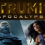 """X-Men: Age of Trump-ocalypse"""
