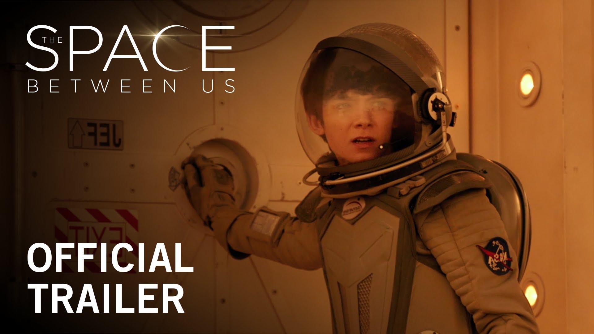 """""""The Space Beween Us"""" ist ein Sci-Fi-Romantik-Film mit einem Marsianer und einer Erderin"""