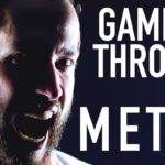 """The Rains of Castamere"" aus ""Game of Thrones"" in der Metal-Version"