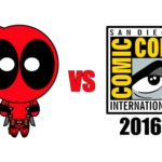 Deadpool vs. San Diego Comic-Con 2016