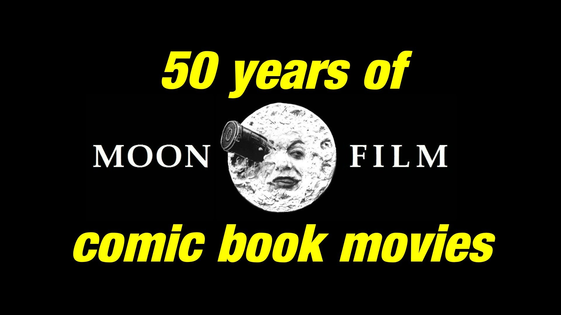 50 Years of Comic Book Movies
