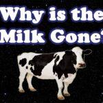 Der Urknall ist Schuld, dass keine Milch mehr da ist