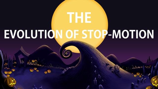 Die Evolution der Stop Motion