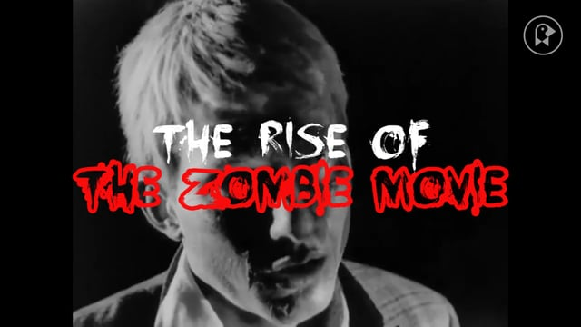 The Rise of the Zombie Movie (NSFW)