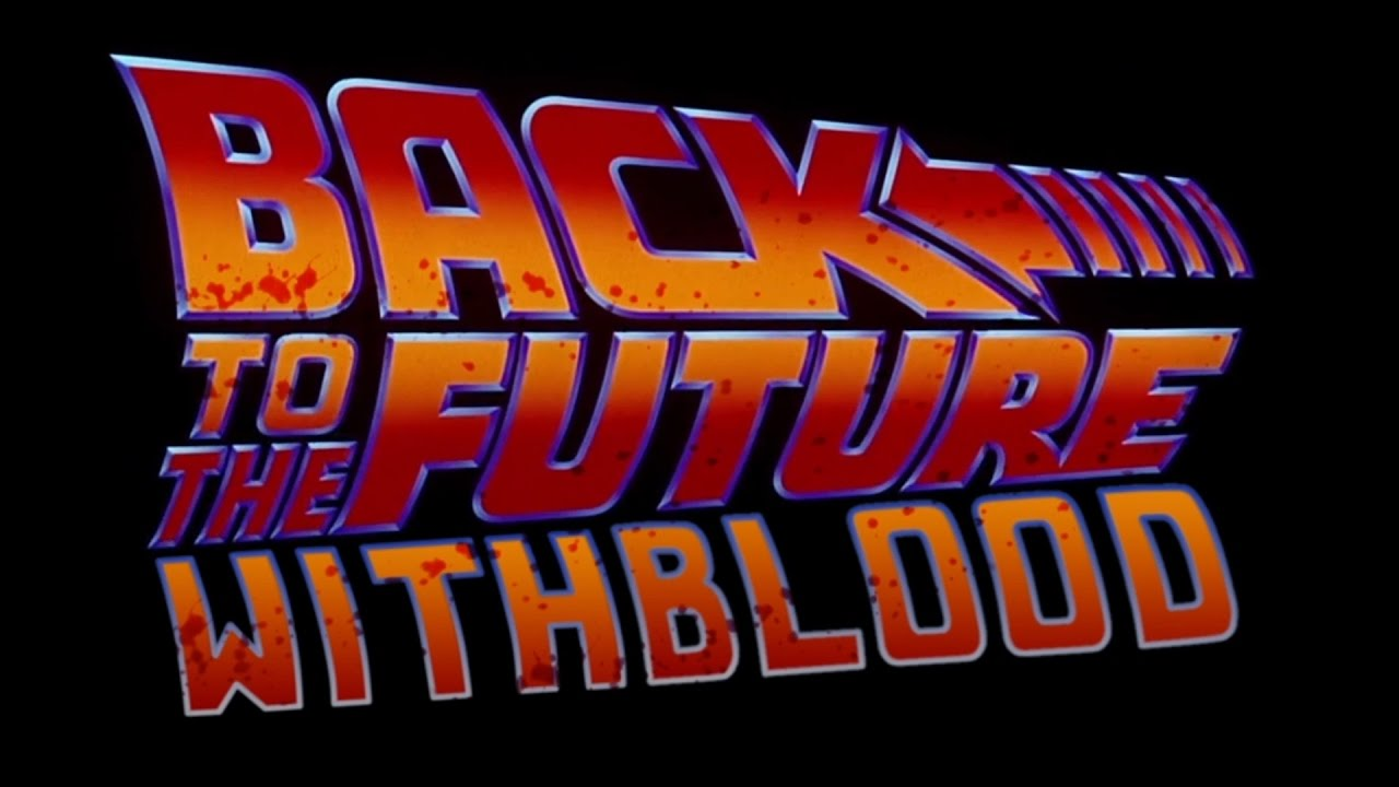 """""""Back to the Future"""" with blood"""