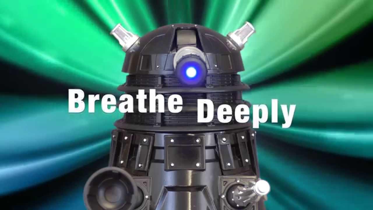 """Das überarbeitete """"DALEK Relaxation Meditation for Humans"""" Video ist tatsächlich sehr beruhigend…"""
