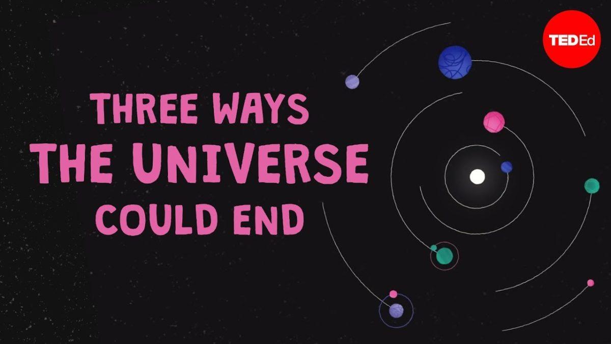 Eine TED-Animation über die drei möglichen Enden des Universums