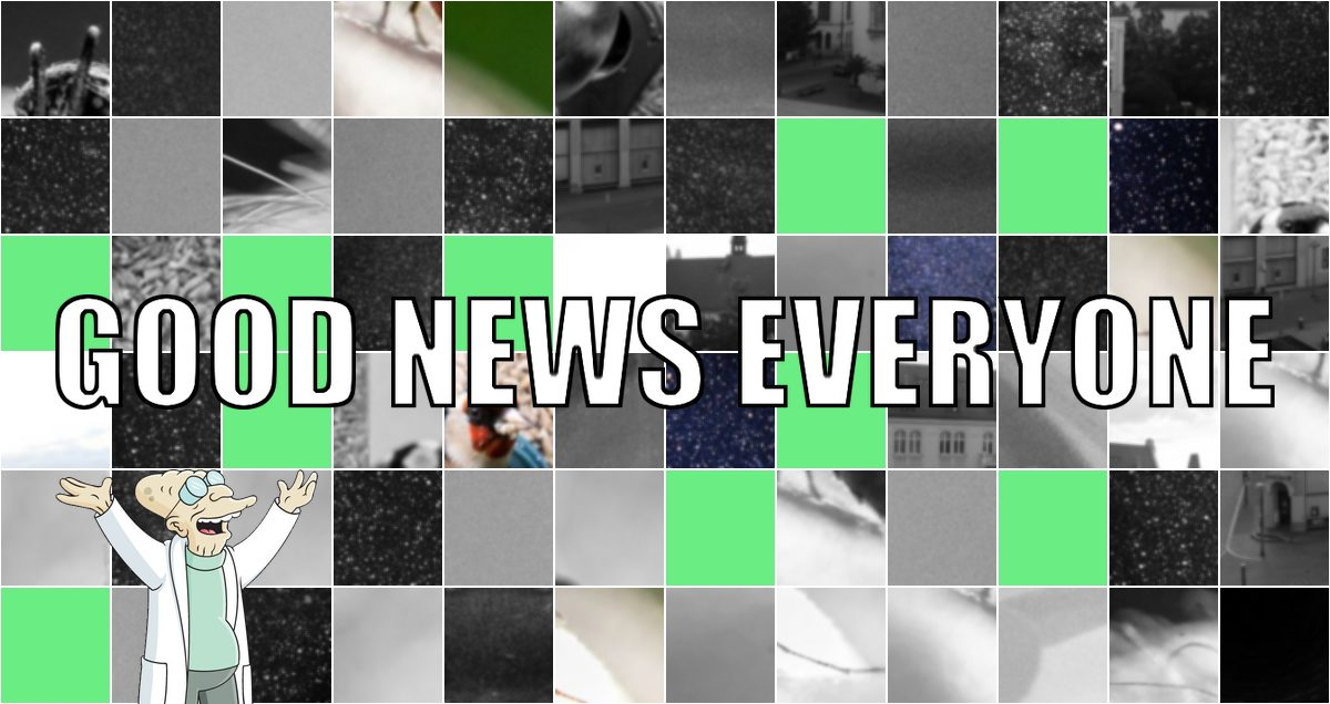 Good News Everyone XVII