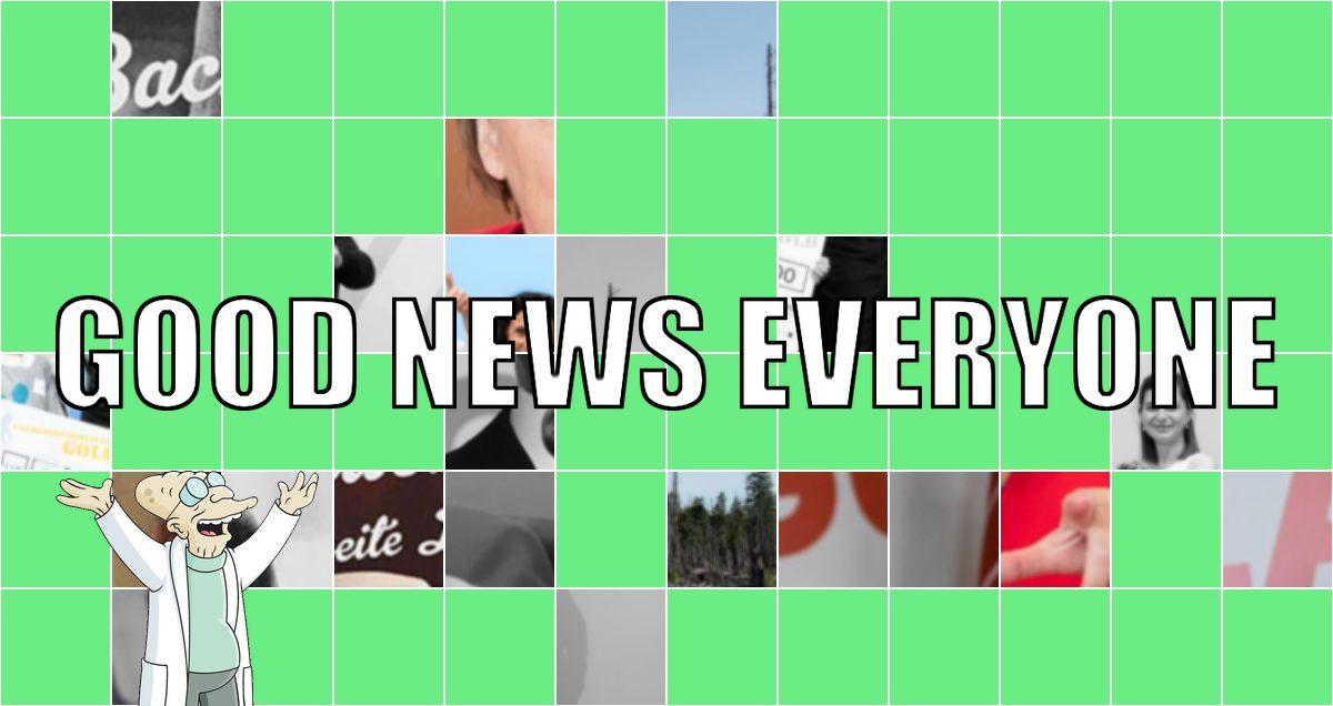 Good News Everyone XX