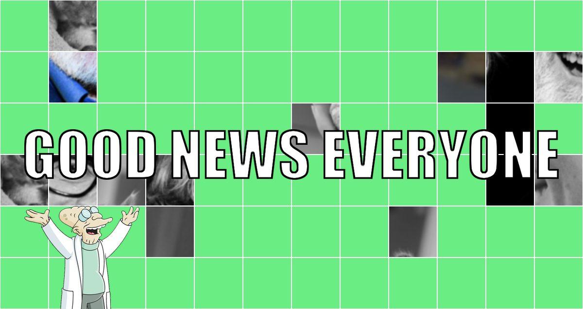 Good News Everyone XXVI