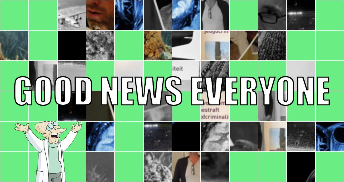 Good News Everyone XXXVI