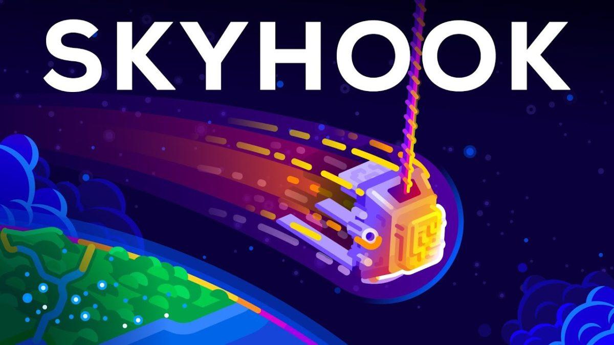 Kurzgesagt erklärt uns den Skyhook und stellt die Frage, warum wir nicht bereits 50 davon haben!