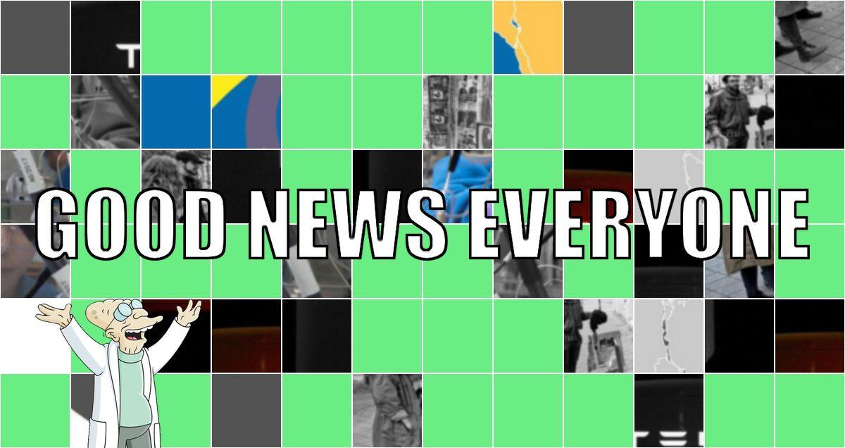 Good News Everyone XLVII