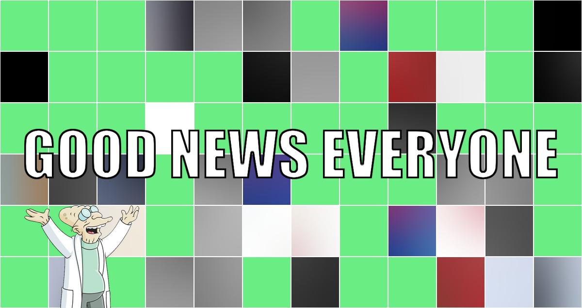Ein Schlag guter Nachrichten mitten ins Gesicht: Good News Everyone CIII
