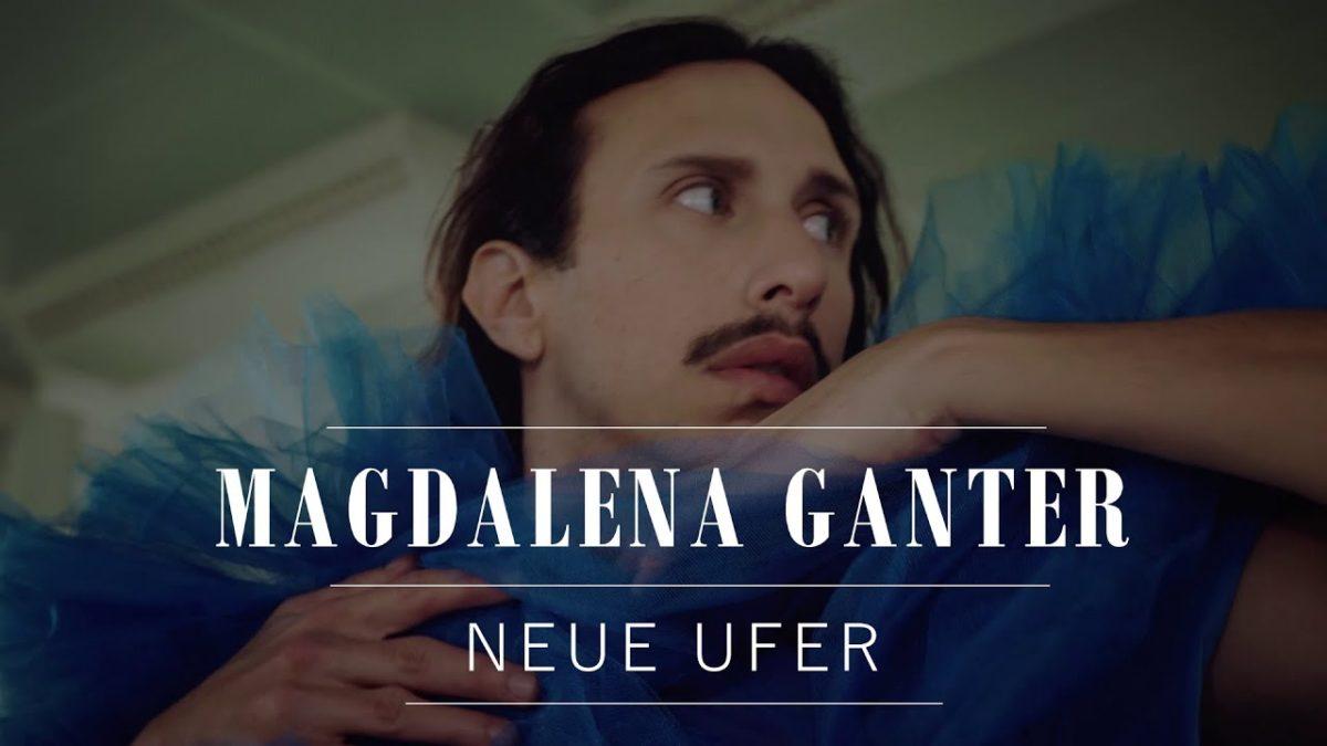 """Magdalena Ganter meldet sich mit """"Neue Ufer"""" erneut zurück"""