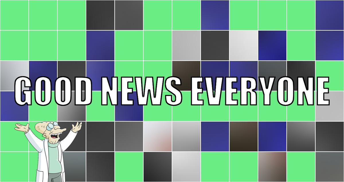 Was wir heute brauchen, sind richtig gute Nachrichten! Zum Beispiel: Good News Everyone CXII
