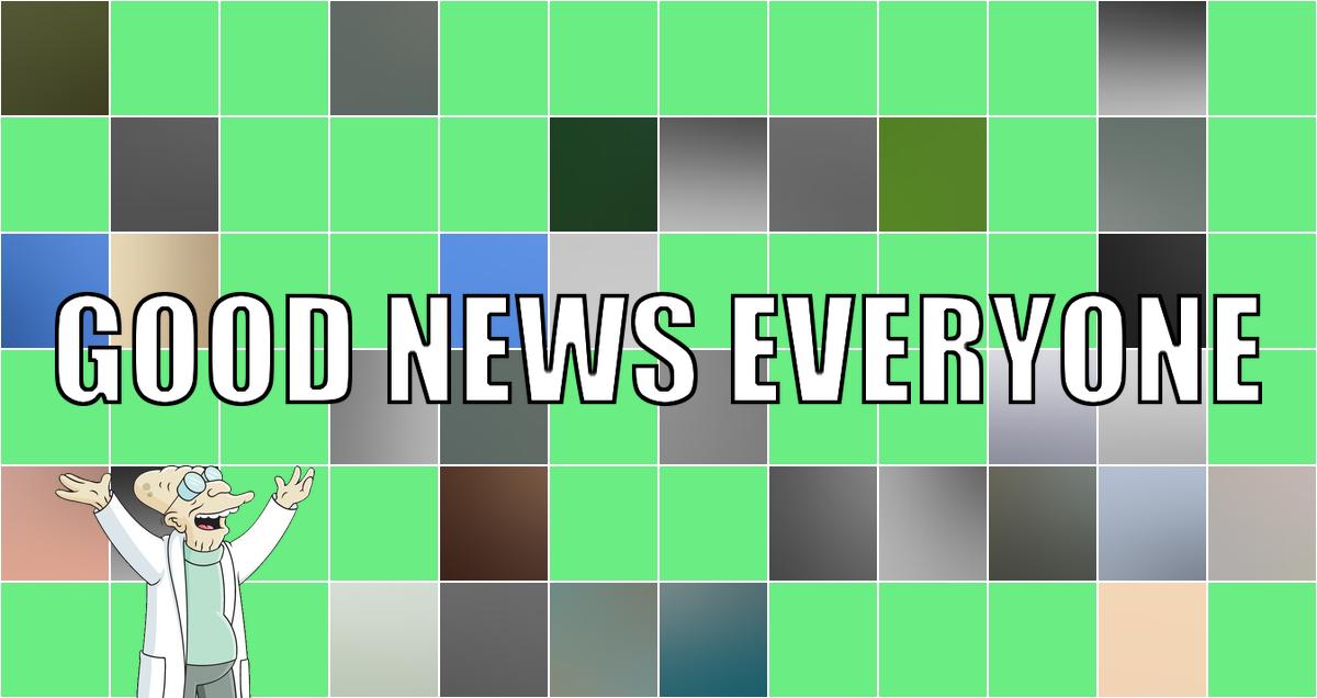 Montag ist Gute-Nachrichten-Tag: Good News Everyone CXV