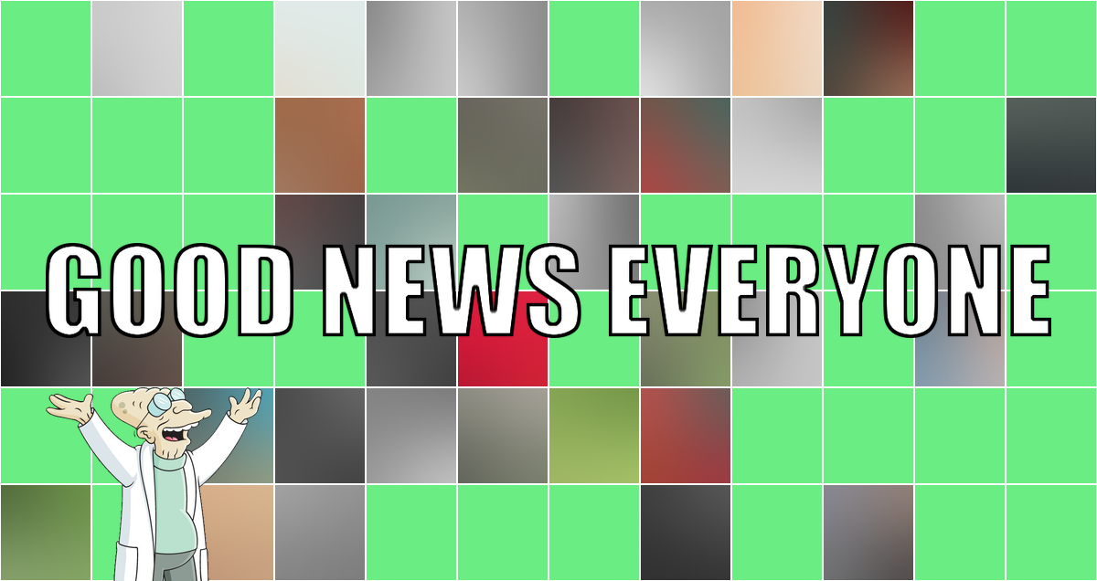 Heute sind sie nötig: Good News Everyone CXXXII